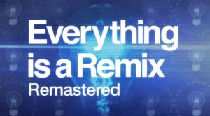 Capa do documentário Everything is a Remix